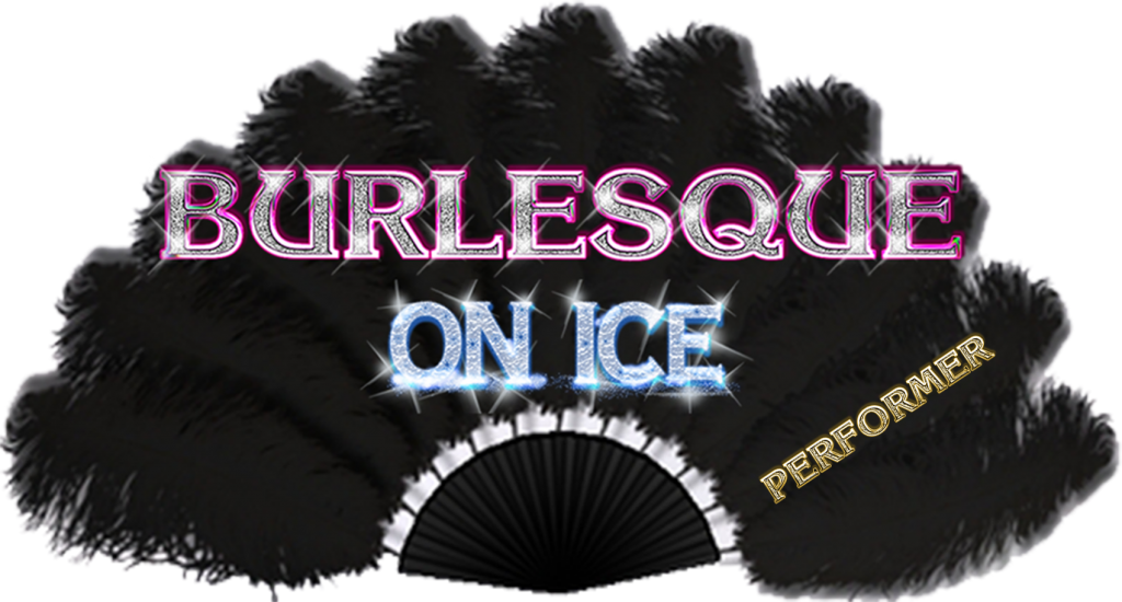 Want to be a Burlesque On Ice Performer?